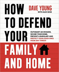Home defense guide book called How to Defend Your Family and Home