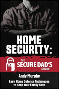 Home Security guide book called The Secure Dad's Guide